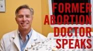Setelah Melakukan 1.200 Aborsi, Dokter Ini Mengalami Peristiwa Yang Mengubah Hatinya!