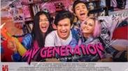 "Mengenali Permasalahan Anak Muda Lewat Film Indonesia ""My Generation.""  Wajib Ditonton!"