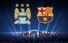 Liga Champions : Prediksi Pertandingan Manchester City vs Barcelona