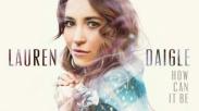 Chord Lagu: How Can It Be - Lauren Daigle