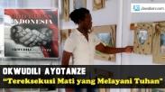 Okwudili Ayotanze, Tereksekusi Mati yang Melayani Tuhan (2)