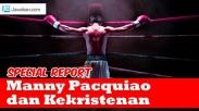 Pacquiao: Tujuan Hidupku adalah Memberitakan Yesus Kristus