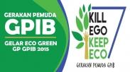 Gerakan Pemuda GPIB Akan Gelar ECO GREEN 2015
