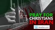 Jelang Natal, Ratusan Orang Kristen Ditangkap Pemerintah Iran. Ini Sebabnya…