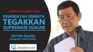 Victor Silaen: Pemerintah Tegakkan Supremasi Hukum, Jangan Cuma Kecam