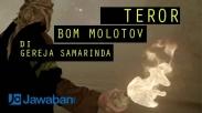 Gereja Samarinda yang Dibom Molotov Tetap Lakukan Ibadah Minggu