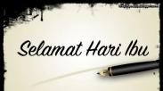 Selamat Hari Ibu Indonesia