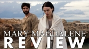 Mary Magdelene, Yuk Luruskan Pandangan Kita Tentang Pengikut Tuhan Lewat Film Ini