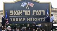 Nama Trump Jadi Nama Wilayah Di Israel, Dubes: Ini Kado Ultah Terbaik Buat Pak Presiden!