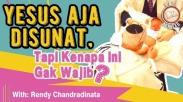 #KataAlkitab - Mengapa Orang Kristen Tidak Wajib Disunat? - Rendy Chandradinata