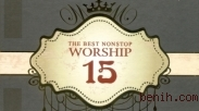 The Best Nonstop Worship 15