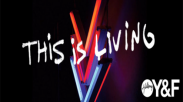 'This Is Living' Hillsong Y&F, Fresh from the Oven
