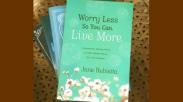 Book Review: Worry Less So You Can Live More