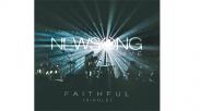 Faithful, Mazmur Pujian NewSong yang Bersemangat
