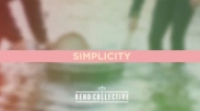 Chord Lagu: Rend Collective – Simplicity