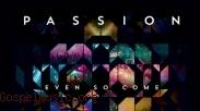 Passion : Even So Come, Suara Iman Puluhan Ribu Mahasiswa