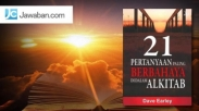 Review Buku : 21 Pertanyaan Berbahaya di Dalam Alkitab