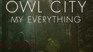 'My Everything' Owl City Tularkan Energi Positif