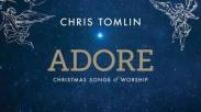 Feliz Navidad! Nikmati Lagu Natal Ala Chris Tomlin Lewat Album 'Adore'