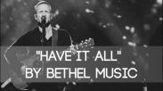 """""""Have It All"""" Bethel Music Album yang Lahir dari Pengalaman Pribadi"""