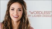 Lauren Daigle Bagikan Pengalaman Rohani Baru dalam 'Wordless'