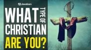 7 Tipe Kristen yang Tidak Berkenan Dipakai Tuhan