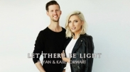 'Let There Be Light' Bryan dan Katie Deklarasikan Terang Tuhan