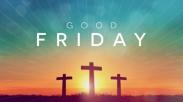 Kenapa Sih Jumat Agung Disebut 'Good Friday'?