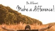 Jangan Buang Kesempatan! Pakai Waktumu Lakukan Perbedaan Saat Ini