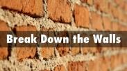 Iman Tidak Menunggu, Hancurkan Tembokmu Sekarang Juga!