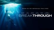 Dirilis Jelang Paskah, Film Breakthrough Ceritakah Kisah Nyata Remaja yang Alami Keajaiban
