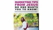 Biar Bisnis Lancar dan Keuntungan Berlipat, Terapkan 3 Tips Marketing Sukses Ala Yesus Ini