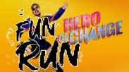 Ikut Lari di 'Fun Run 'Hero of Change', Selain Sehat Kamu Juga Bisa Beramal Loh!