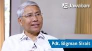In Memoriam Pdt Bigman Sirait, Pernah Jadi Guru Sekolah Minggu Sampai Bangun Gereja