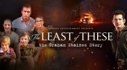5 Fakta Film Kristen Peraih Crown Awards The Least of These: The Graham Staines