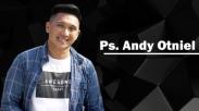 Renungan Ps Andy Otniel: Memetik Berkat di Tengah Keadaan Buruk