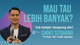 Pengen Jago Public Speaking Kayak Choky Sitohang? Belajar Dari Orangnya Langsung Yuk…