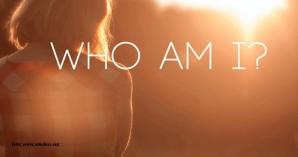 Siapakah Diri Kita?