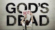 God's Not Dead: Sejauh Mana Kita Percaya Bahwa Allah itu 'Hidup'?