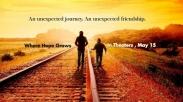 Where Hope Grows: Perjalanan Merengkuh Harapan