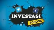 Waspadai Banyak Tawaran Investasi Bodong di Sosial Media
