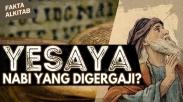 #FaktaAlkitab - Yesaya, Nabi Yang  Digergaji?