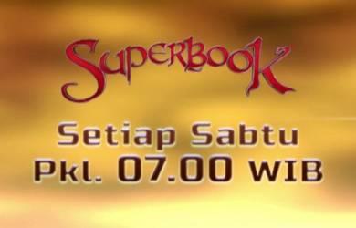 Superbook Tayang di RCTI Setiap Sabtu jam 07.00 WIB!